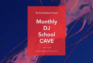 時短営業 12/8 Monthly DJ School CAVE