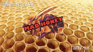 9/8 MAD HONEY