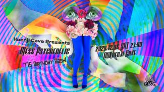 無観客配信12/5 Koenji Cave presents *MESS PSYCHEDELIC 775 BIRTHDAY BASH! *