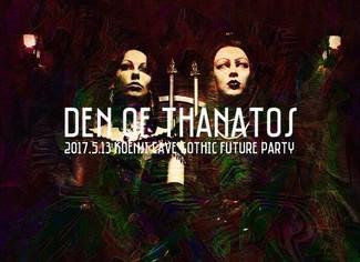 5/13 -Den of Thanatos-