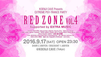2016/9/17 EXTREME PSY-TRANCE PARTY *RED ZONE VOL.4* Supported by EXTRA MUSIC