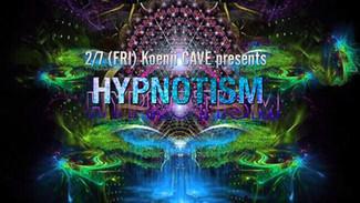 2/7 koenjicave presents * HYPNOTISM *