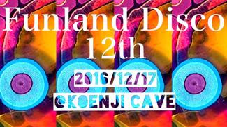12/17 FunLand Disco 12th
