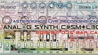 9/11 Analog Synth Cosmology-Asteroidnos Live Recording party -