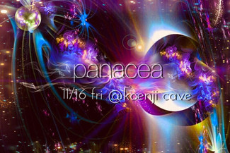 11/16 koenji cave presents * panacea *
