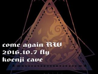"10/7 Koenji cave All Stars Planning  ""come again RW"""