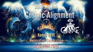9/21 Koenji CAVE Renovation Celebration J2 Farewell Party* Cosmic Alignment *