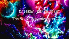 12/29 Koenji Cave presents *The Souls Transmigration*