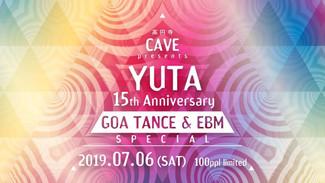 7/6 YUTA 15th Anniversary  -GOA TRANCE & EBM SPECIAL-