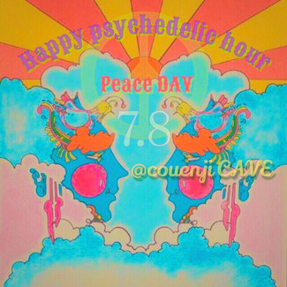 7/8 happy psychedelic hour PeaceDAY☆