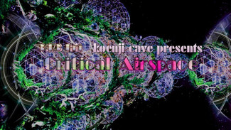 3/13 koenjicave presents * critical airspace *