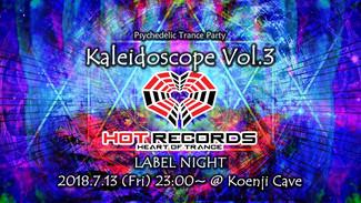 7/13 Kaleidoscope Vol.3 ~ Hot Records Label Night ~