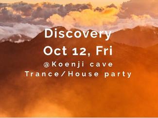 10/12 koenji cave presents *Discovery*