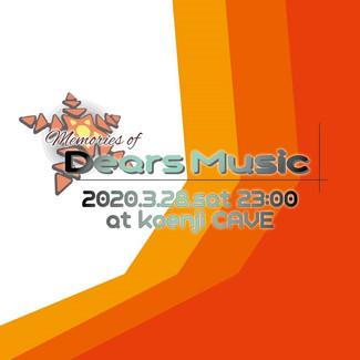 3/28 Memories of Dears Music