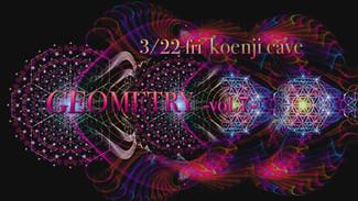 3/22 〜GEOMETRY vol.7〜
