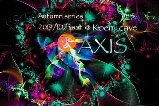 10/5 koenjicave presents *AXIS *