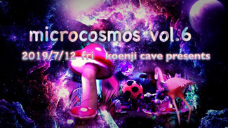 7/12 koenjicave presents *microcomos*