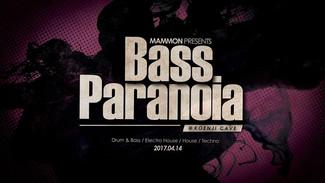 4/14 『Bass Paranoia』