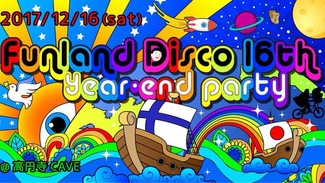 12/16 Funland Disco 16th ~Year End Party~