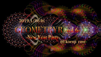 1/18  GEOMETRY vol.6~New Year Party~