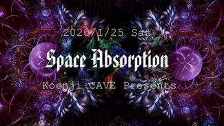 1/ 25 koenjicave presents * Space Absorption *