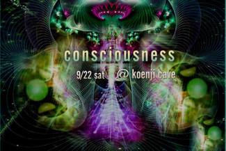 9/22 koenji cave presents *consciousness*