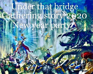 2/1 Under The Bridge Gathering Story. 2020New year party