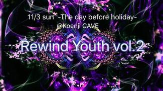 11/3 もこもこあざらし Presents 「Rewind Youth」Vol.2