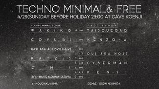 4/29 Techno Minimal & Free