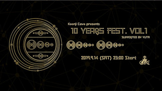 """9/14 Koenji Cave presents """"10 years fest. Vol.1"""" Supported by YUTA"""