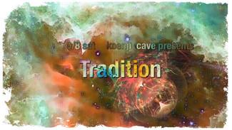 9/8 koenji cave presents *Tradition*
