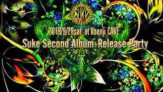 9/28 * Suke second album-release party *