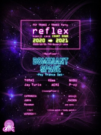 ※*× reflex ×*※ koenji cave COUNTDOWN 2020 → 2021