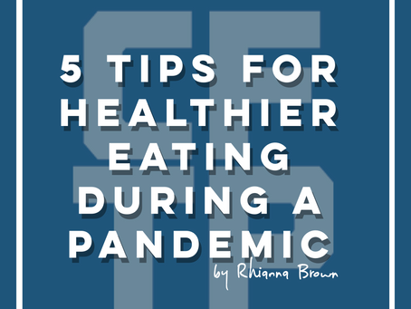 5 Tips for healthier eating during a pandemic