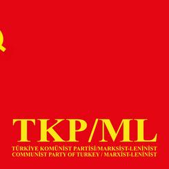 TURKEY - ENGLISH: Declaration of the TKP/ML on their 1st Congress - Full documents