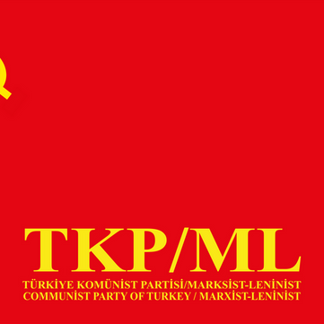 TURKEY - ENGLISH: Declaration of the TKP/ML on their 1st Congress - Full documents