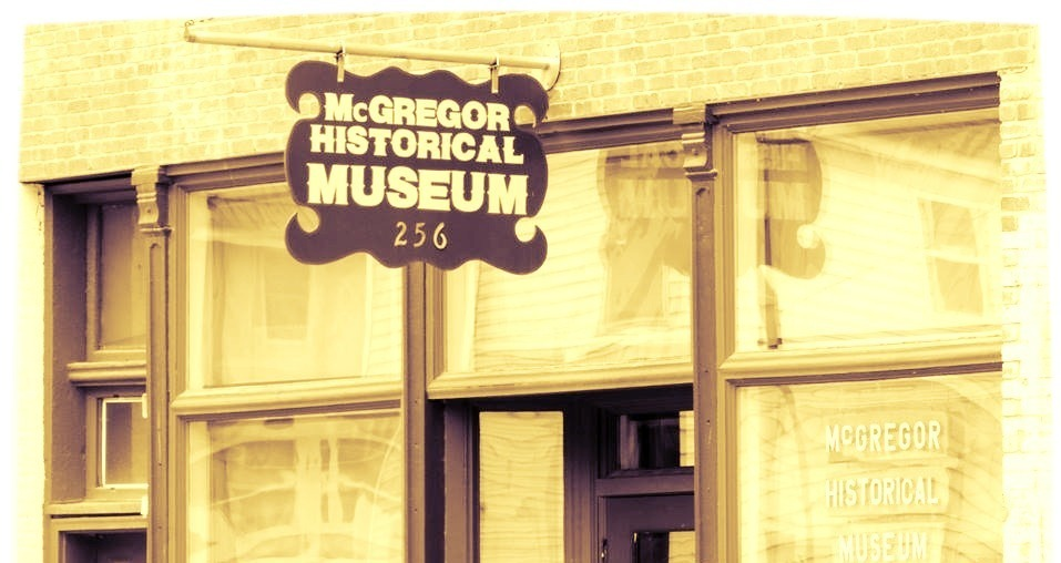 McGregor Historical Museem