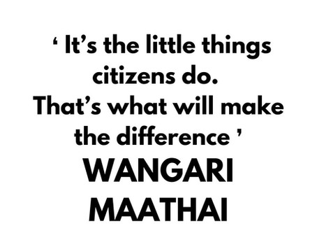 Inspirational quote by Wangari Maathai.