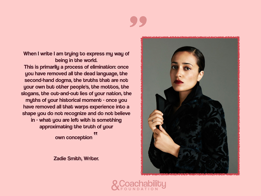 Zadie Smith's thoughts. Coachability foundation reads carefully.