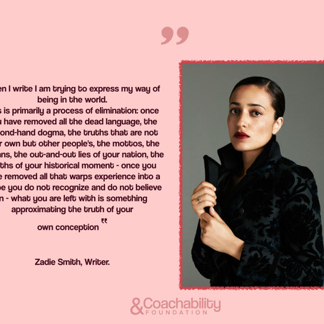 Inspirational thought by Zadie Smith