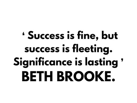 Inspirational Quote by Beth Brooke.