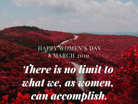 Today is the day. Happy Women's Day.    8 March 2019
