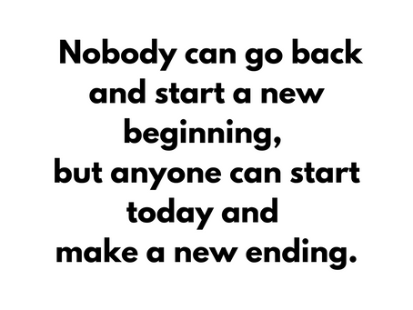 Inspirational quote about new ending.