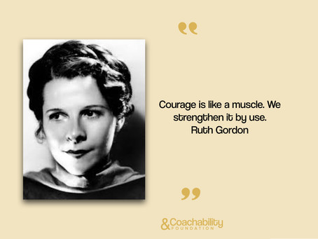 #quote 16 Inspirational moment by Ruth Gordon