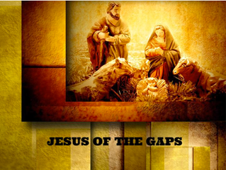 Jesus of the Gaps