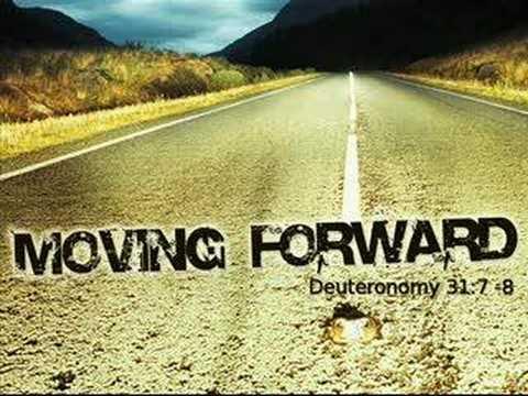 Moving Forward-Deut 31:7-8