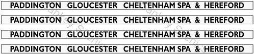 4mm GWR Hawksworth Dest Boards:Paddington, Gloucester, Cheltenham Spa & Hereford