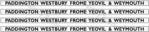4mm GWR Hawksworth Dest Boards: Paddington, Westbury, Frome, Yeovil & Weymouth