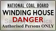 National Coal Board sign Winding House.j
