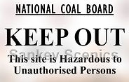 National Coal Board sign keep out 2.jpg